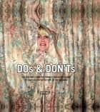 Dos & Don'ts - 400 New Jokes From the Funniest Magazine Column to Ever Exist in the History of the Universe ebook by Vice Magazine