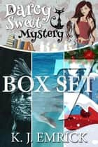 A Darcy Sweet Mystery Box Set Seven - A Darcy Sweet Cozy Mystery, #7 ebook by K.J. Emrick