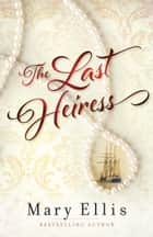 The Last Heiress ebook by
