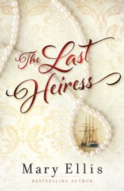 The Last Heiress ebook by Mary Ellis