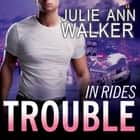 In Rides Trouble livre audio by Julie Ann Walker