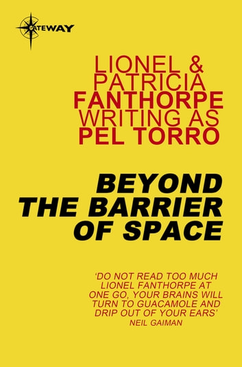 Beyond The Barrier of Space ebook by Pel Torro,Lionel Fanthorpe,Patricia Fanthorpe