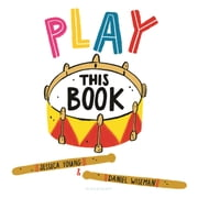 Play This Book ebook by Jessica Young, Daniel Wiseman