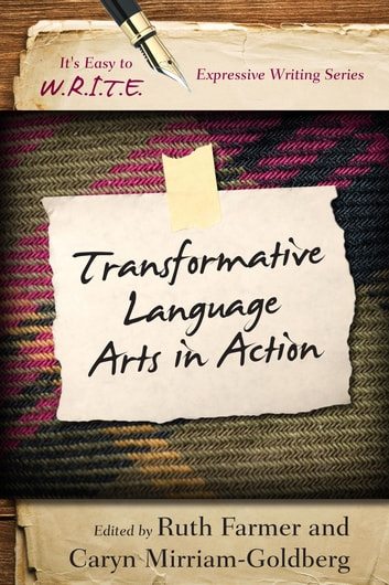 Transformative Language Arts in Action ebook by