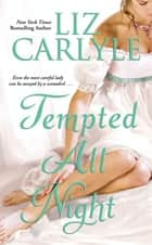 Tempted All Night ebook by Liz Carlyle