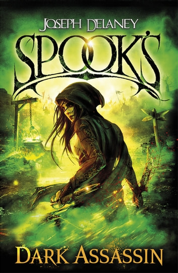 Spook's: Dark Assassin ebook by Joseph Delaney