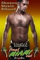 Toasted ebook by Sharon Maria Bidwell