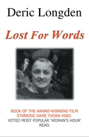 Lost For Words ebook by Deric Longden
