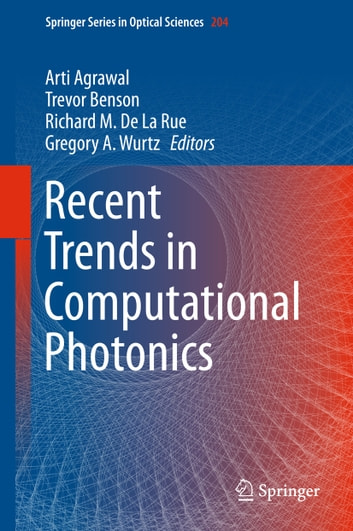 Recent Trends in Computational Photonics ebook by