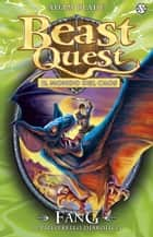 Fang. Il Pipistrello Diabolico - Beast Quest vol. 33 ebook by Adam Blade, Laura Serra, Steve Sims