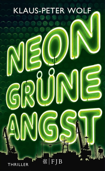 Neongrüne Angst ebook by Klaus-Peter Wolf