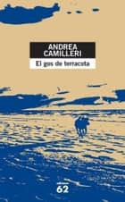 El gos de terracota ebook by Andrea Camilleri