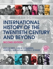 International History of the Twentieth Century and Beyond ebook by Best, Antony