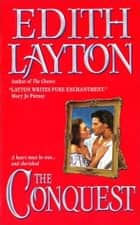 The Conquest ebook by Edith Layton