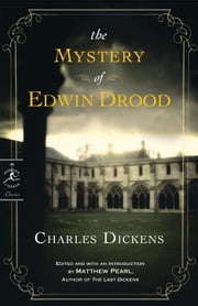 The Mystery of Edwin Drood ebook by Charles Dickens,Matthew Pearl