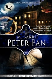 Peter Pan (StoneHenge Classics) ebook by J.M. Barrie