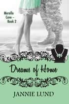 Dreams of Home ebook by Jannie Lund