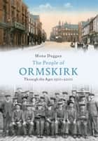 People of Ormskirk ebook by Mona Duggan