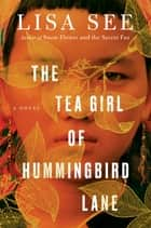 The Tea Girl of Hummingbird Lane ebook by