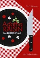 Agatha Raisin – La quiche letale ebook by M.C. Beaton