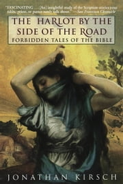 Harlot by the Side of the Road ebook by Jonathan Kirsch