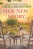 Her New Story ebook by Laura Bradford