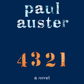 4 3 2 1 - A Novel audiobook by Paul Auster