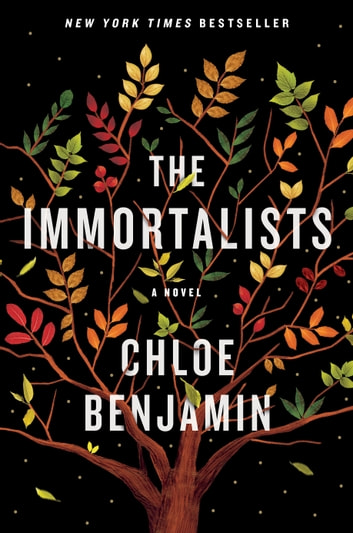 The Immortalists ebook by Chloe Benjamin