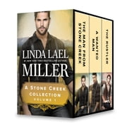 A Stone Creek Collection Volume 1 - The Man from Stone Creek\A Wanted Man\The Rustler ebook by Linda Lael Miller