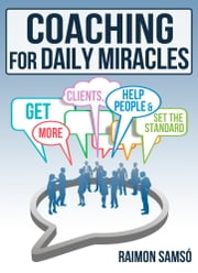 Coaching for daily Miracles ebook by Raimon Samsó