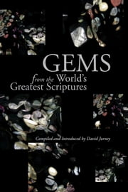 Gems From the World's Great Scriptures ebook by David Jurney