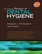 Saunders Review of Dental Hygiene ebook by Margaret J. Fehrenbach,Jane Weiner