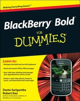BlackBerry Bold For Dummies ebook by Dante Sarigumba,Robert Kao