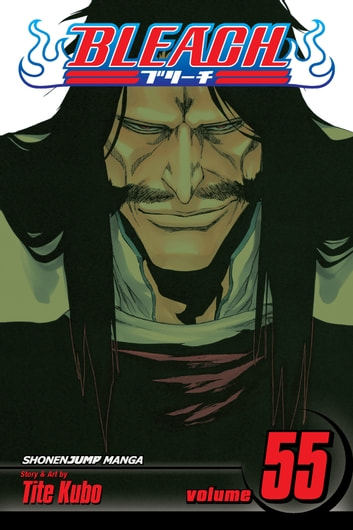 Bleach, Vol. 55 - The Blood Warfare ebook by Tite Kubo