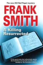 Killing, Resurrected, A ebook by Frank Smith