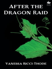 After the Dragon Raid ebook by Vanessa Ricci-Thode