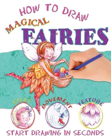 How to Draw Magical Fairies ebook by Miles Kelly