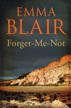 Forget-Me-Not ebook by Emma Blair