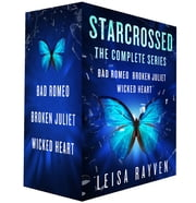 Starcrossed, the Complete Series - Bad Romeo; Broken Juliet; Wicked Heart ebook by Leisa Rayven