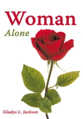 Woman Alone ebook by Gladys L. Jackson