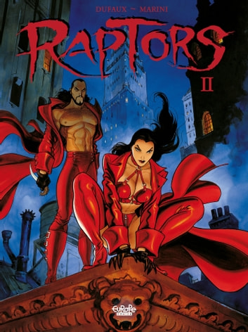 Raptors - Volume 2 eBook by Enrico Marini,Jean Dufaux