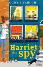Harriet the Spy (Collins Modern Classics) ebook by