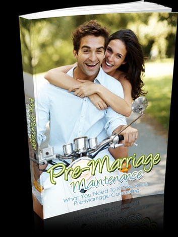 Pre-Marriage Maintenance ebook by Anonymous
