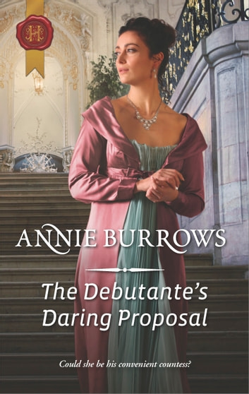 The Debutante's Daring Proposal ebook by Annie Burrows