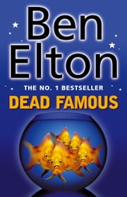 Dead Famous ebook by Ben Elton