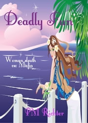 Deadly Fun ebook by Pamela M. Richter