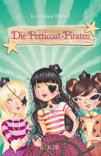Die Petticoat-Piraten ebook by Erica-Jane Waters