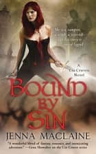 Bound By Sin ebook by Jenna Maclaine