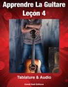 Apprendre La Guitare 4 - 4 eBook by Kamel Sadi