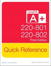 CompTIA A+ Quick Reference (220-801 and 220-802) ebook by Mark Edward Soper